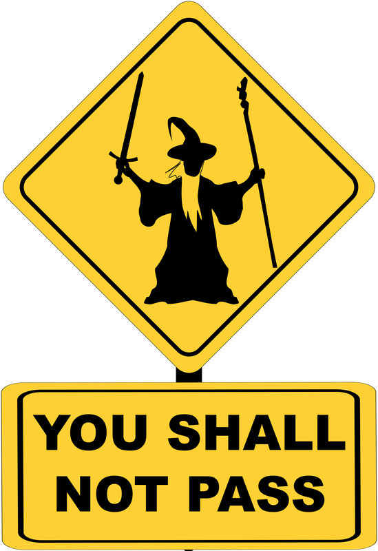 You Shall Not Pass Sign With Gandalf Vector Clipart Image Free